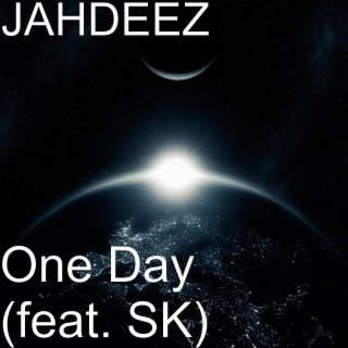One Day (feat. SK) - Boomplay