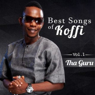 Best Of Koffi: Vol. I - Boomplay
