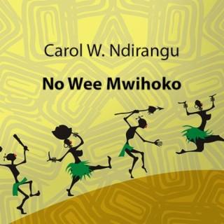 Nowe Mwihoko - Boomplay