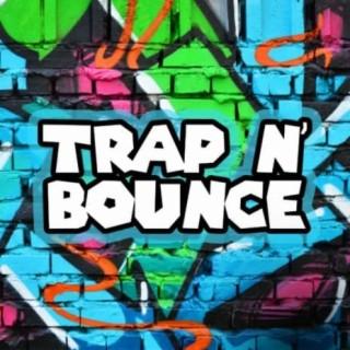 Trap N' Bounce - Boomplay