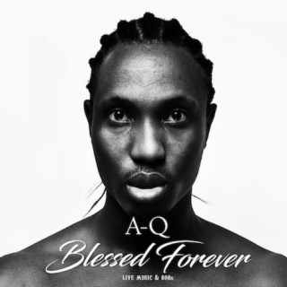 Blessed Forever (Live Music & 808s) - Boomplay