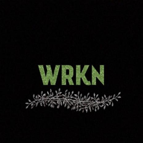 Wrkn-Boomplay Music