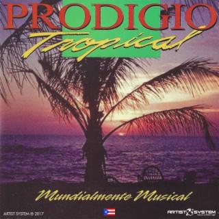 Prodigio Tropical Mundialmente Musical - Boomplay