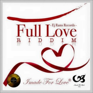 Full Love Riddim - Boomplay