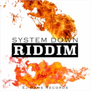 System Down Riddim - Boomplay