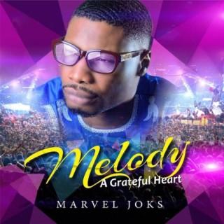 Melody - A Grateful Heart - Boomplay