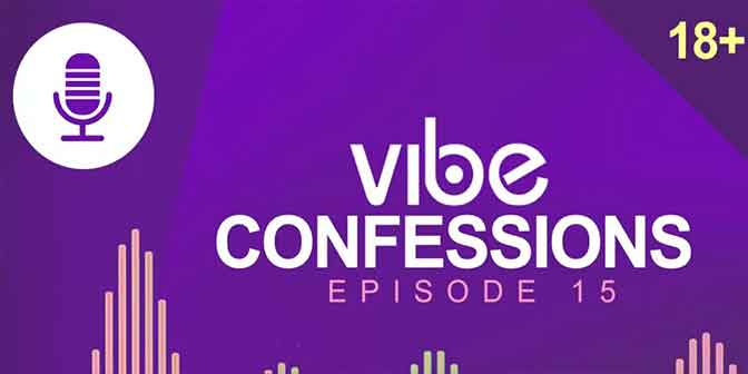 Vibe Confession Ep 15 is live: My Girlfriend Demands Too Much - Boomplay