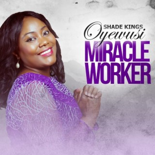 Miracle Worker-Boomplay Music