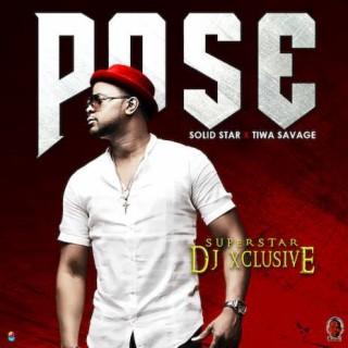 Pose ft. Solidstar & Tiwa Savage  - Boomplay