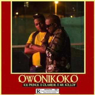 Owonikoko ft. Olamide & Mr. Jollof - Boomplay