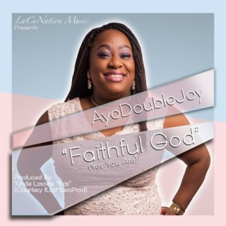 Faithful God (Yes You Are) - Boomplay