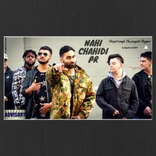 Nahi Chahidi Pr - Boomplay