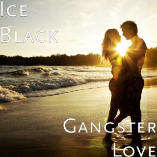 Gangster Love - Boomplay