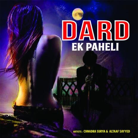 Dard Ek Paheli-Boomplay Music
