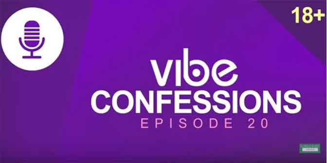 My Wife Laughs Too Much - Vibe Confessions (ep 20) - Boomplay
