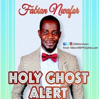 Holy Ghost Alert - Boomplay