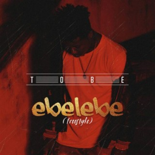 Ebelebe (Freestyle) - Boomplay