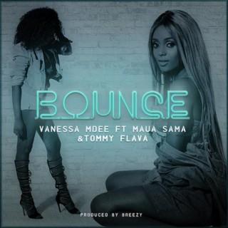 Bounce ft. Maua Sama & Tommy Flava - Boomplay