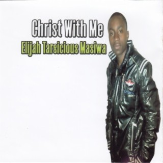 Christ With Me - Boomplay