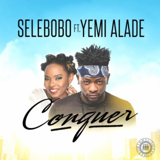 Conquer (feat. Yemi Alade) - Boomplay
