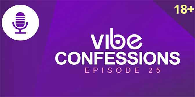How Do I Make Him Ask Me Out - Vibe Confessions (ep 25) - Boomplay