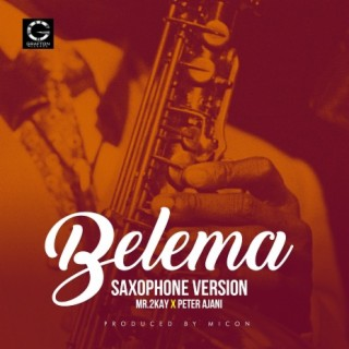 Belema (Saxophone Version) - Boomplay