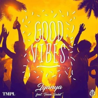 Good Vibes  - Boomplay