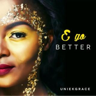 E Go Better - Boomplay