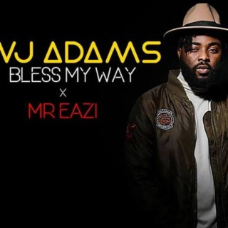 Bless My Way - Boomplay