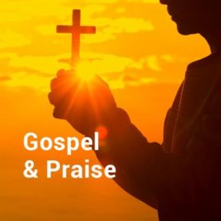 Gospel & Praise - Boomplay
