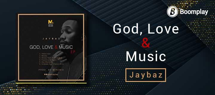 God, Love & Music - Boomplay