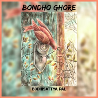 Bondho Ghore - Boomplay