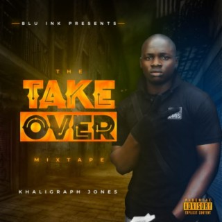 The Takeover Mixtape (2009) - Boomplay