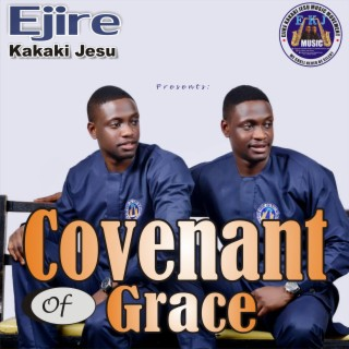Covenant of Grace - Boomplay