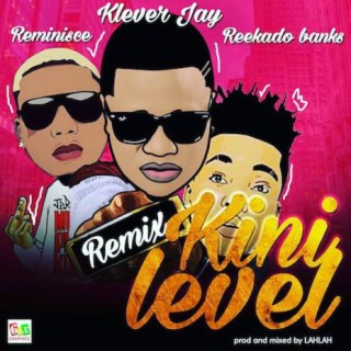 Kini Level (Remix) - Boomplay