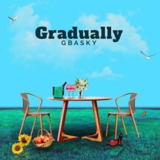Gradually - Boomplay