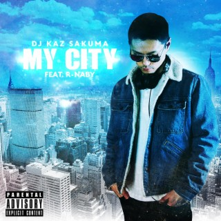 My City (feat. R-NABY) - Boomplay