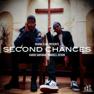 Second Chances - EP - Boomplay