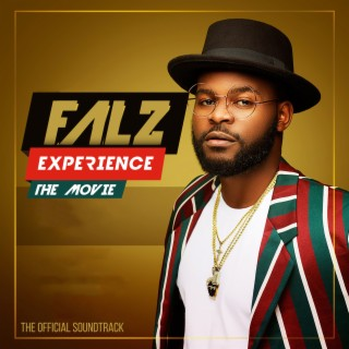 Falz Experience 1: The Movie OST - Boomplay