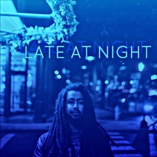 Late at Night - Boomplay
