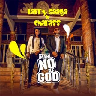 Man No Be God - Boomplay