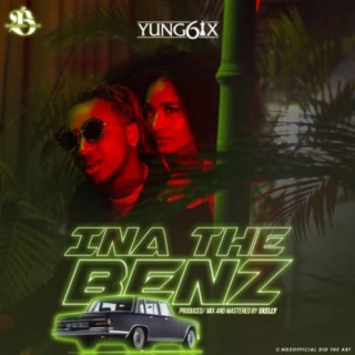 Ina The Benz - Boomplay