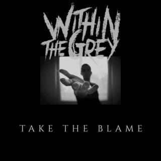 Take the Blame - Boomplay