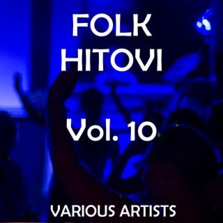 Folk Hitovi, Vol. 10 - Boomplay
