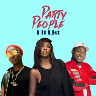 Party People Hit List  Vol. 1 - Boomplay