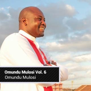 Omundu Mulosi Vol.6 - Boomplay