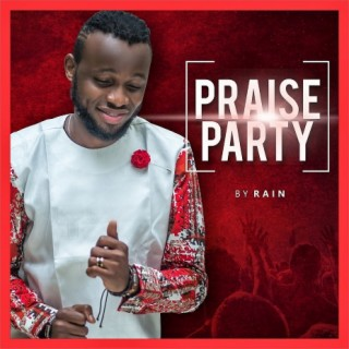 Praise Party - Boomplay
