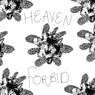 Heaven Forbid - Boomplay
