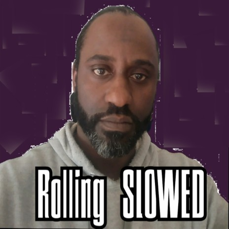 Rolling SLOWED-Boomplay Music