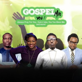 Gospel Mix Vol. I - Boomplay